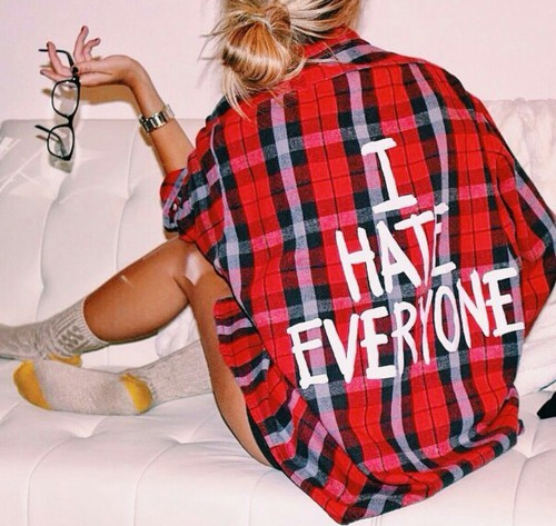 I HATE EVERYONE | We Heart It (89391)